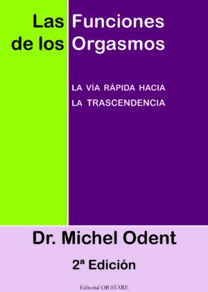 Las funciones de los orgasmos