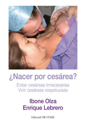 ¿Nacer por cesárea?